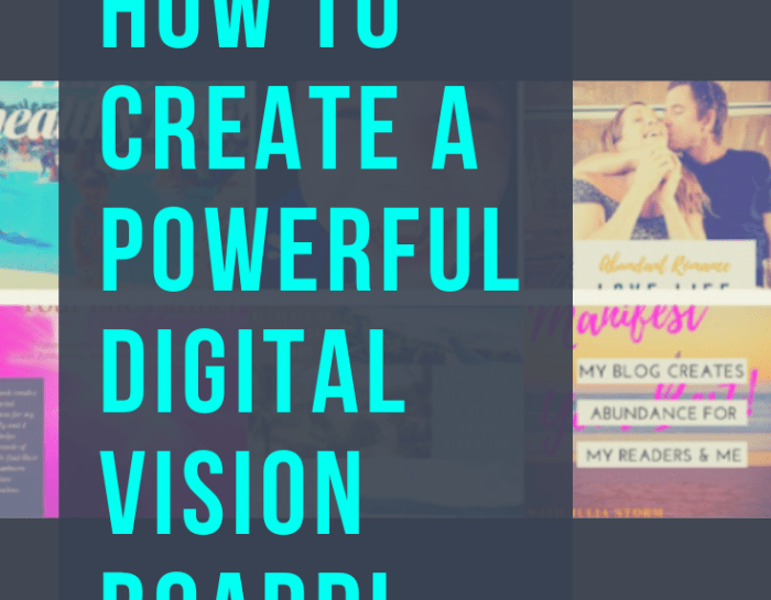 HOW TO CREATE A POWERFUL DIGITAL VISION BOARD!