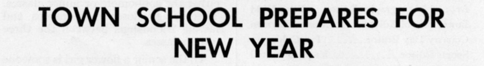 """Town School Prepares For New Year\"" from The Match, Vol. XIV, No. 1, November 1958"
