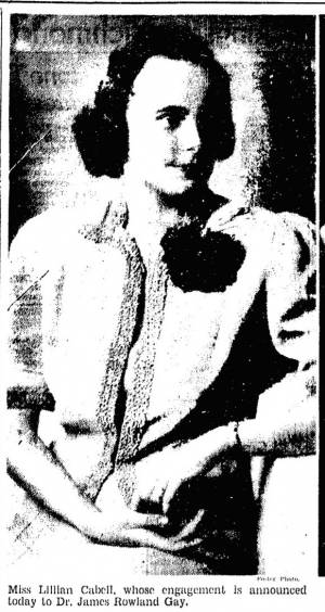 Engagement Announcement, Lillian Cabell and Dr. James Rowland Gay, Richmond Times-Dispatch,  May 20, 1940