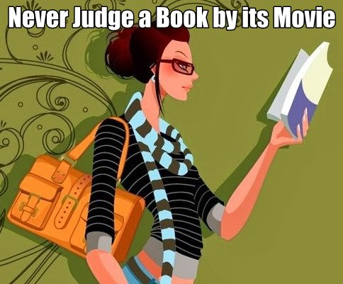 Grab button for NEVER JUDGE A BOOK BY ITS MOVIE
