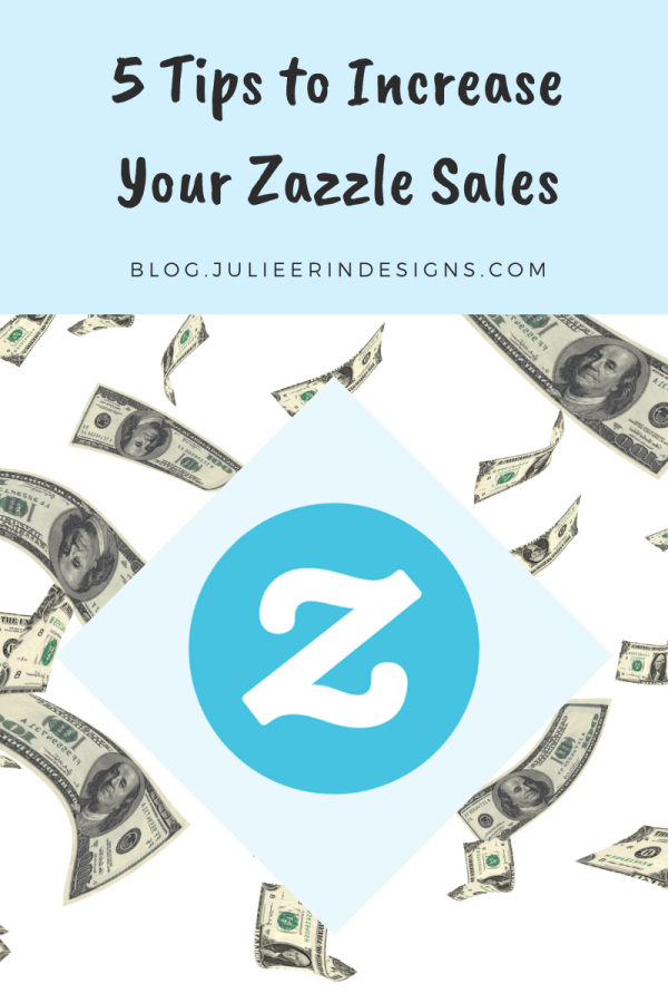 5 tips to increase zazzle sales