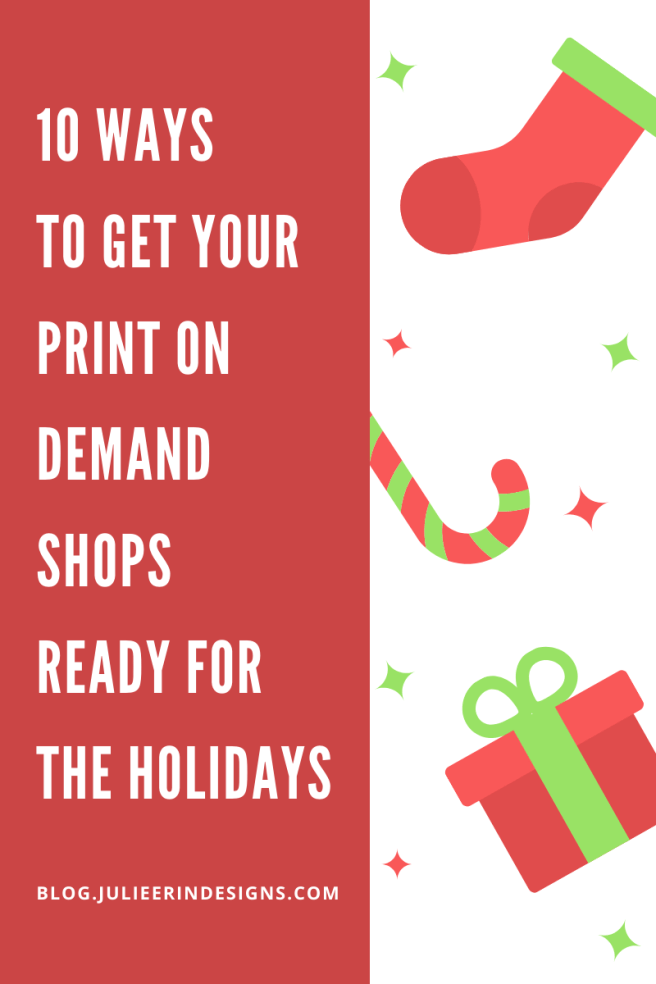how to get print on demand shop ready for holiday shopping season
