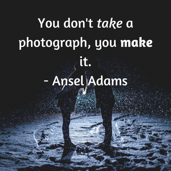 famous artist quotes photograph don't take make
