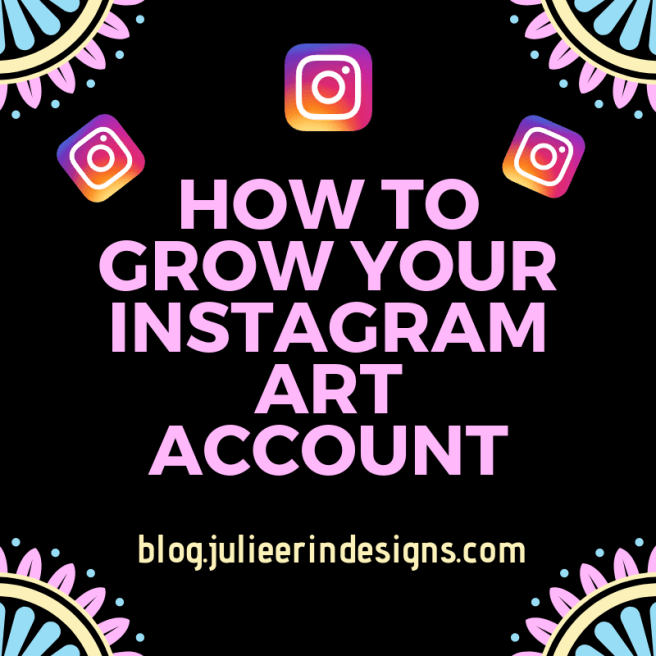 how to grow your instagram art account