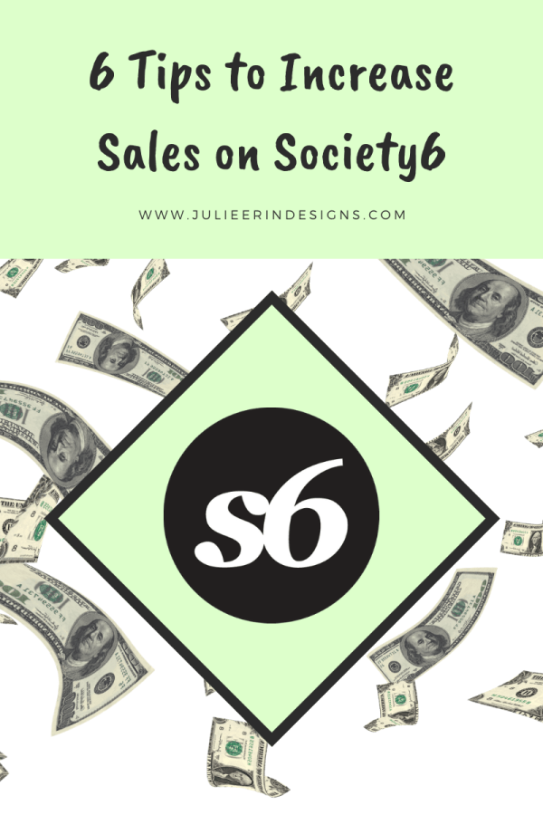 tips increase sales on society6