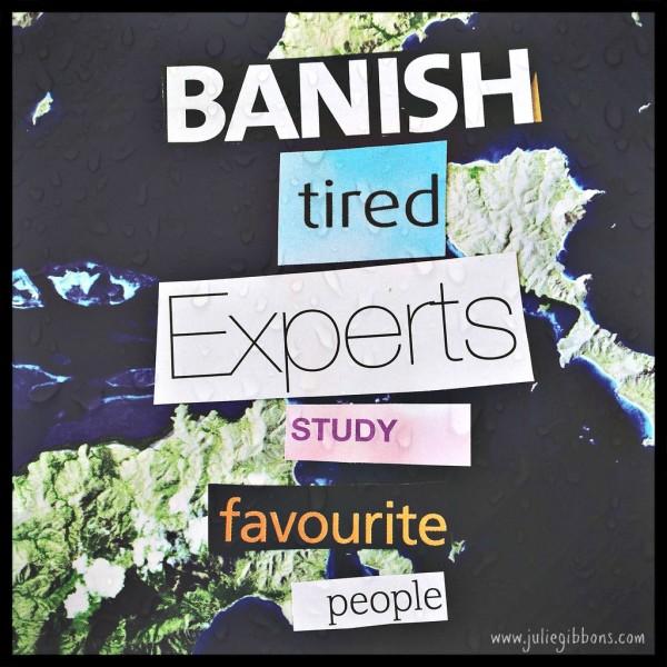 banish tired experts