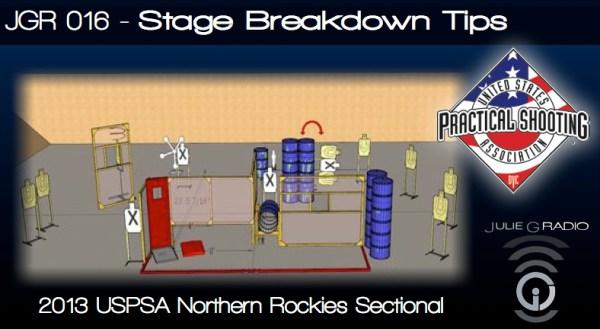 JGR 016 - Stage Breakdown Tips