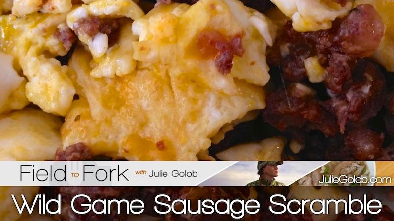 FieldtoFork Wild Game Sausage Scramble Julie Golob