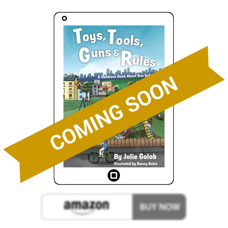 Julie Golob Childrens Book About Gun Safety eBook Coming Soon