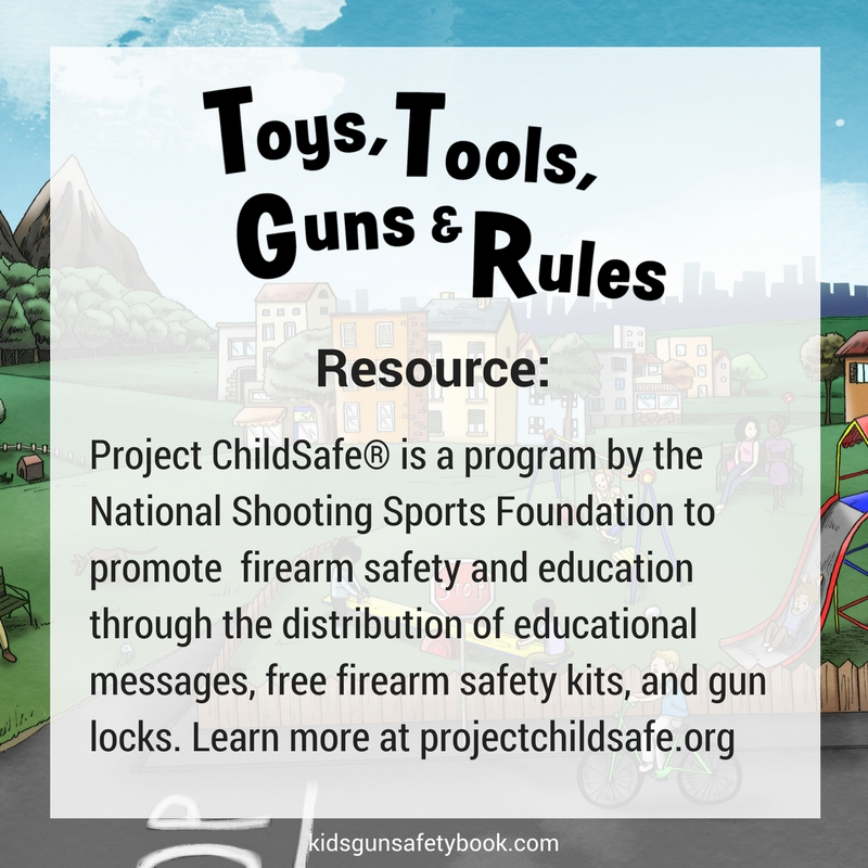 Check out Project Childsafe kidsgunsafetybook.com