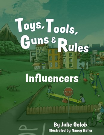 Toys Tools Guns Rules Influencers