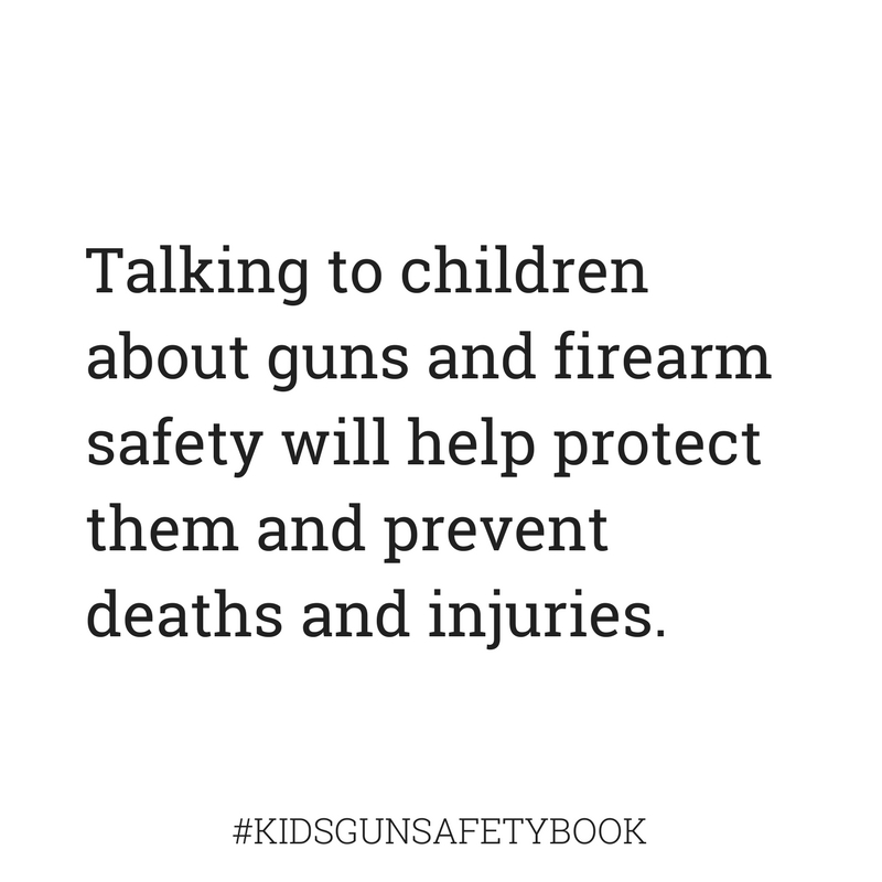 Talking to kids about guns will help protect them #kidsgunsafetybook