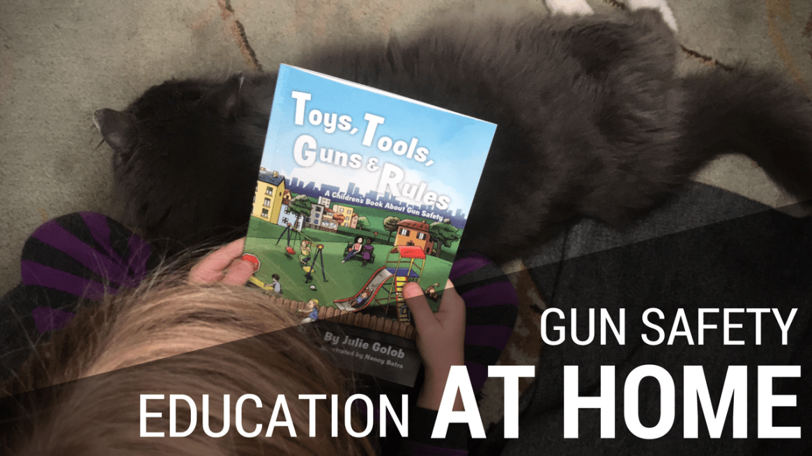 Gun Safety Education at Home with Toys, Tools, Guns & Rules