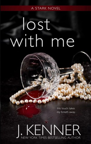 Lost With Me by J. Kenner cover