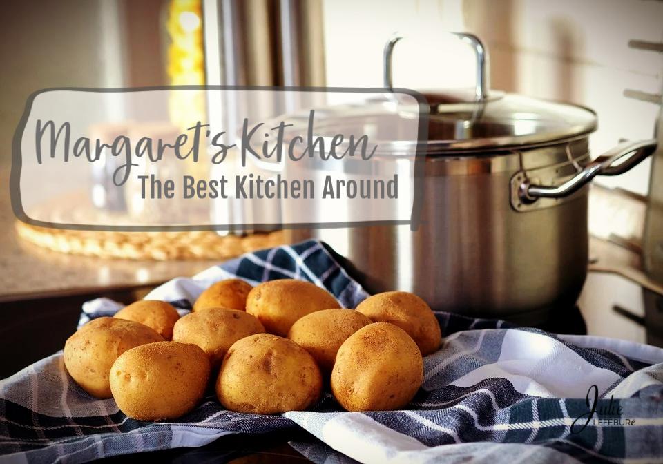 Margaret's Kitchen – The Best Kitchen Around