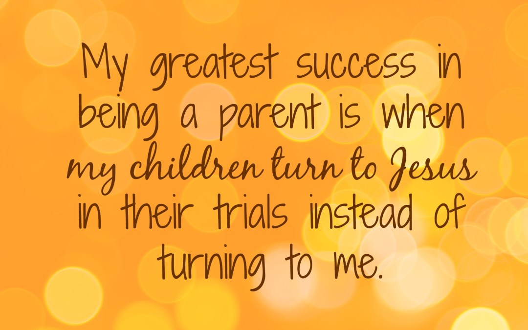 The Greatest Success in Parenting