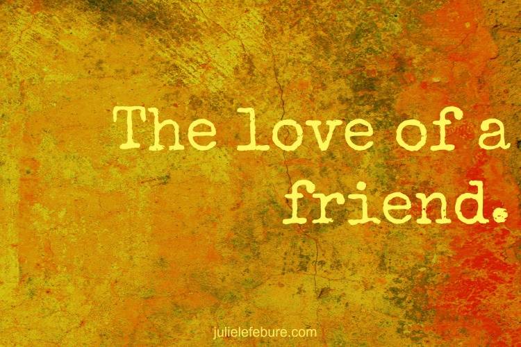 The Love Of A Friend