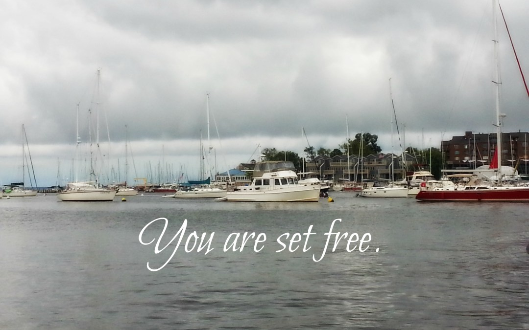 Friend, You Are Set Free