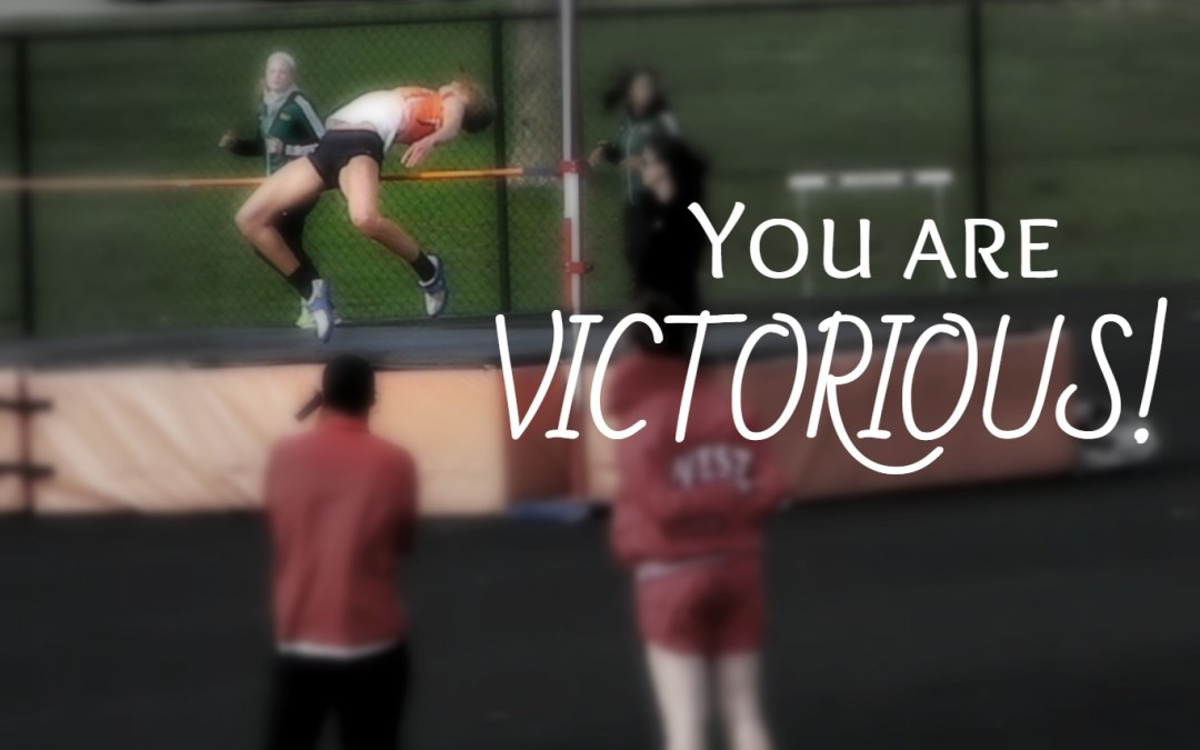 Friend, You Are Victorious