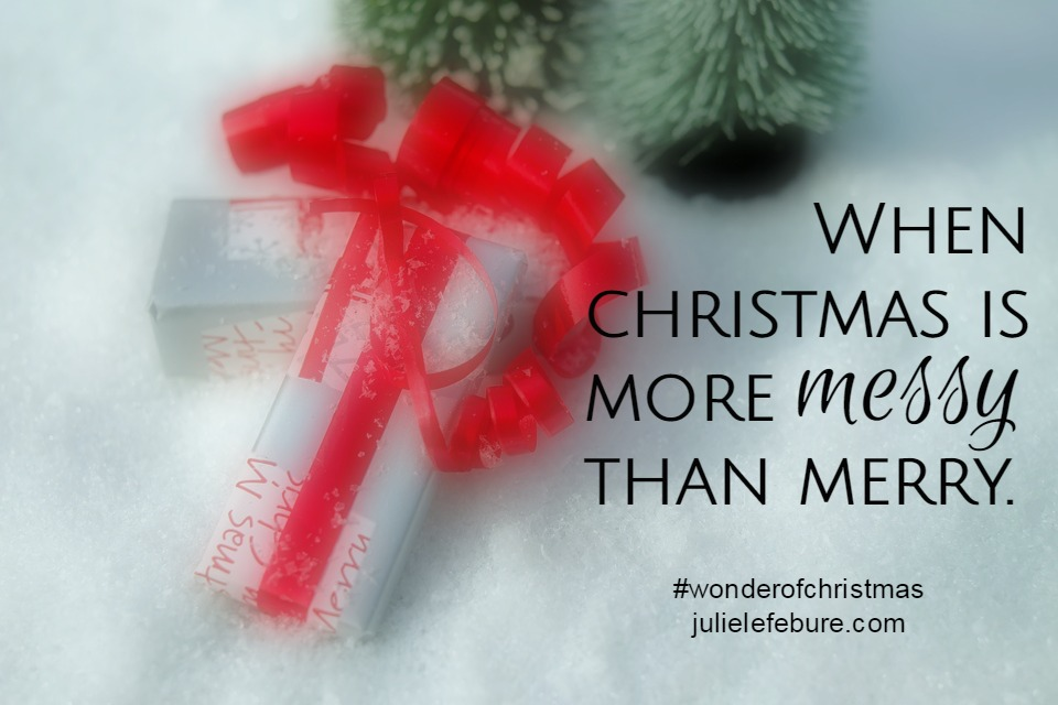 Is Christmas More Messy Than Merry? – The Wonder of Christmas
