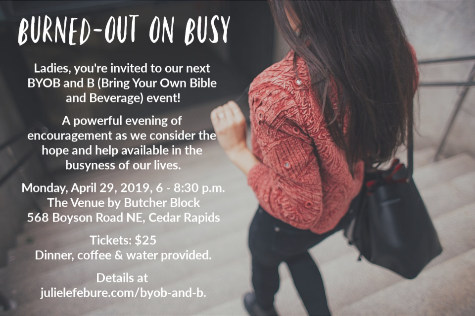Burned-out on Busy - Our next Bring Your Own Bible and Beverage event!