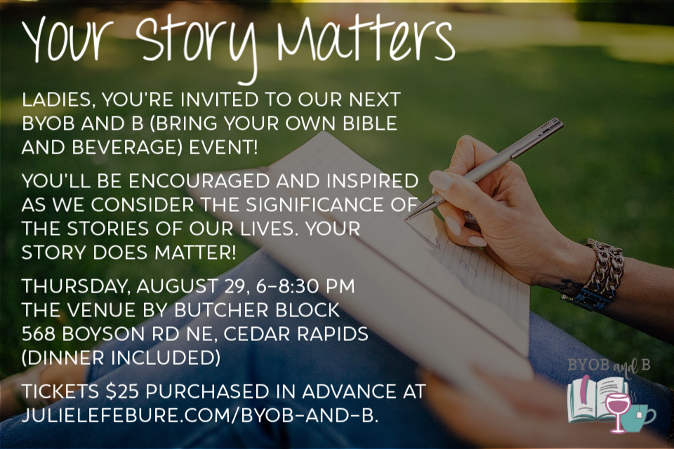 Your Story Matters BYOB and B (Bring Your Own Bible and Beverage)