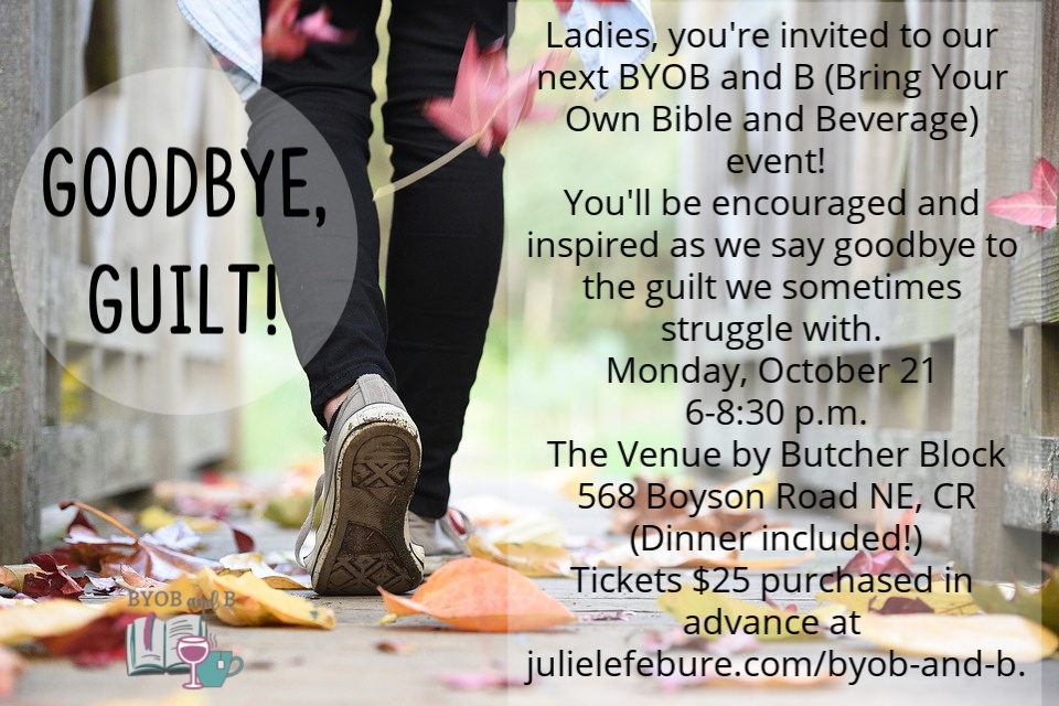 Goodbye Guilt! BYOB and B - Bring Your Own Bible and Beverage