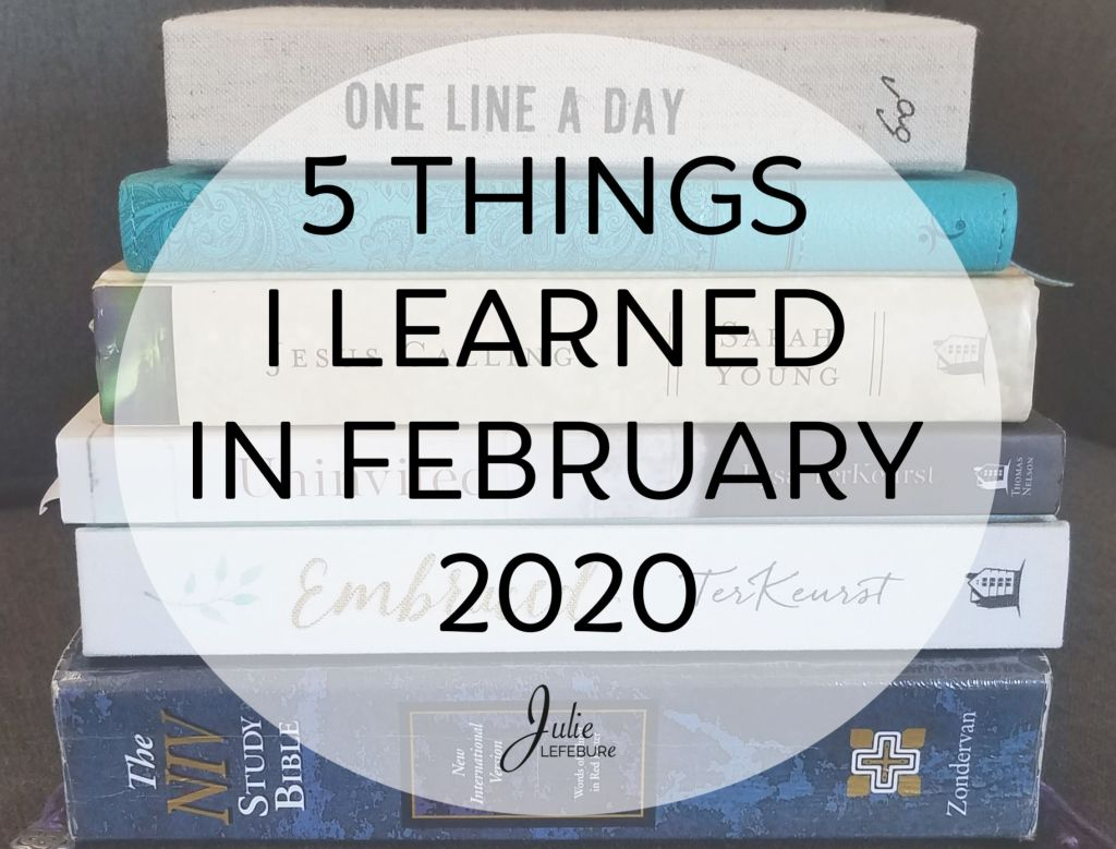 5 Things I Learned In February 2020