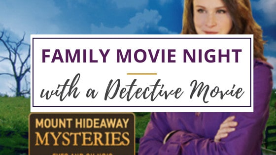 family movie night with mount hideaway mysteries movie logo