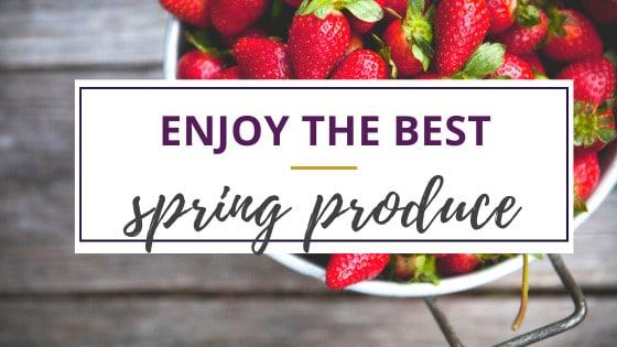 strawberries are seasonal spring produce