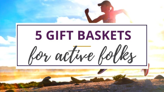 running who needs a healthy gift basket