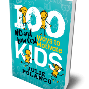100 Ways to Motivate Your Kids book