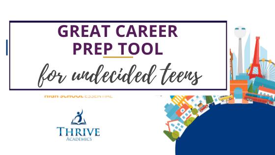Career prep tool from Thrive Academics