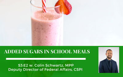 S3:E2: Added Sugars in School Meals