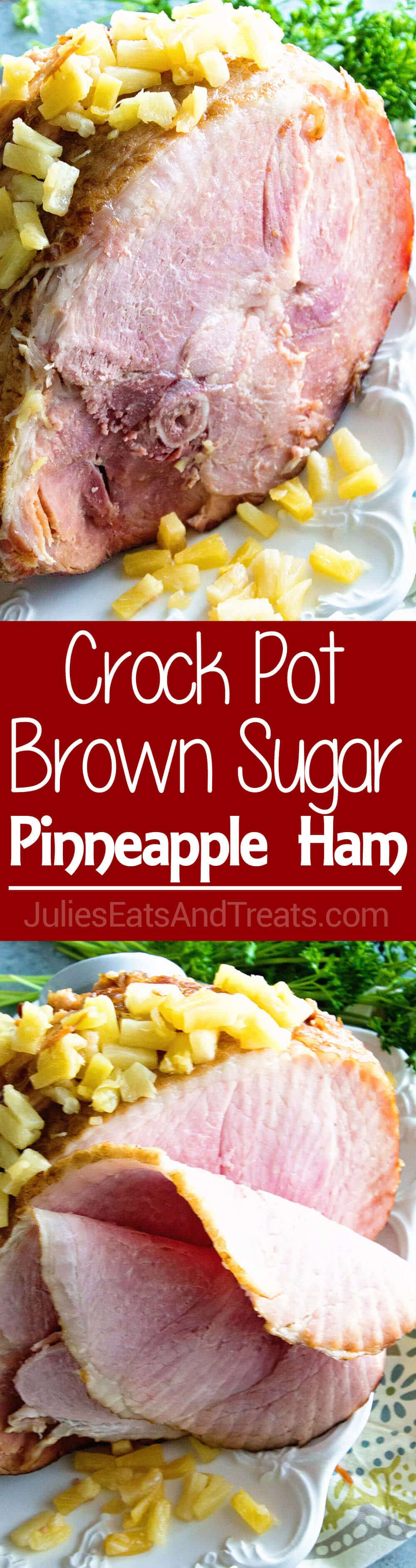 Crock Pot Brown Sugar Pineapple Ham ~  Savory Ham with a Brown Sugar Glaze and Pineapple Slow Cooked and Waiting for You When You Get Home!