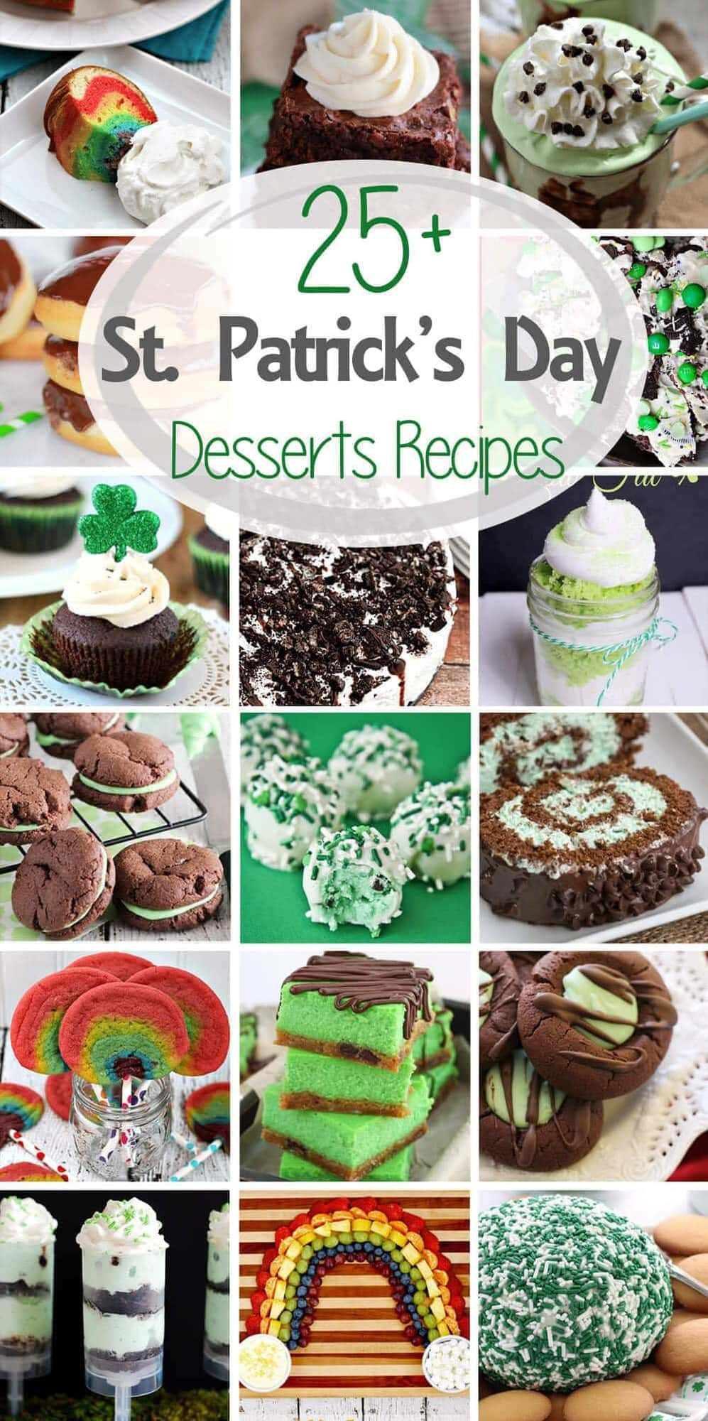25+ St. Patrick's Day Dessert Recipes ~ Get ready for all things green and rainbows. This round up is filled with St. Patrick's Day Desserts from the best bloggers!