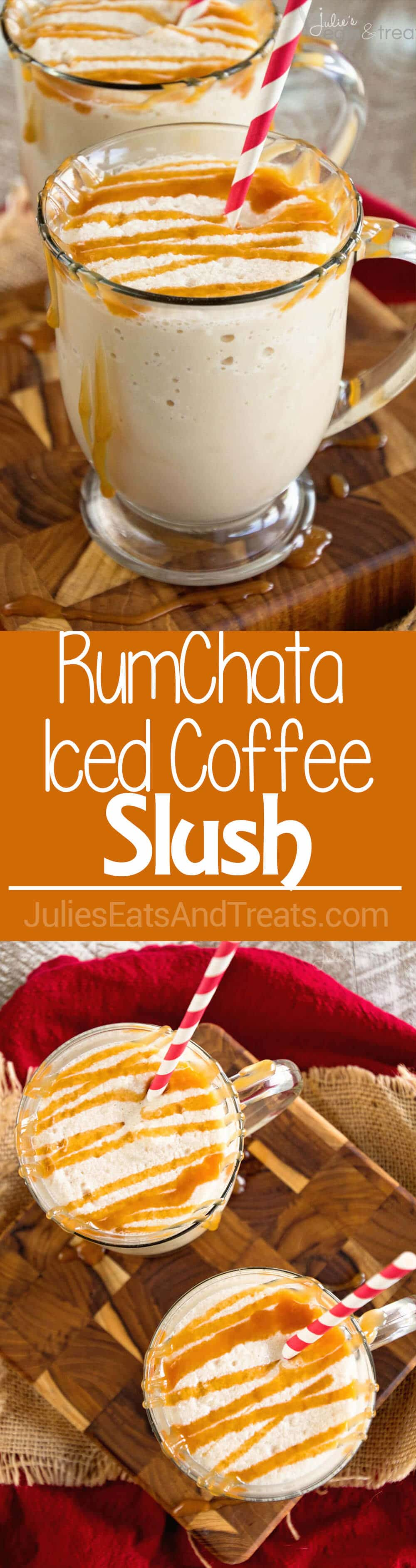 RumChata Iced Coffee Slush~ Your Favorite Ice Coffee Recipe Taken up a Notch with RumChata! Frozen to Perfection!