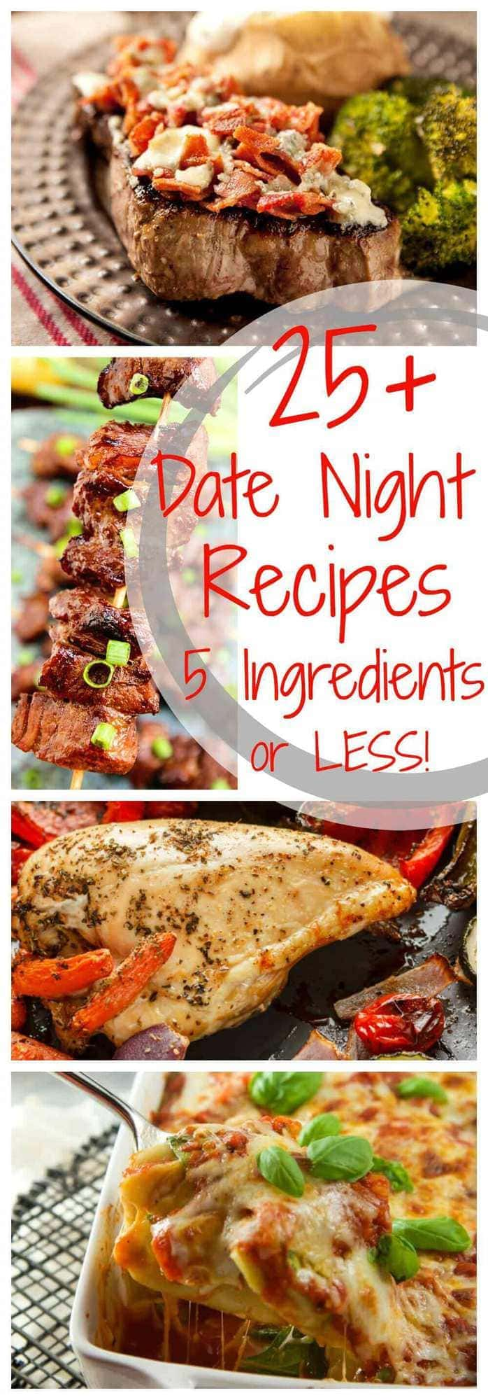 25 delicious date night recipes with 5 ingredients or less
