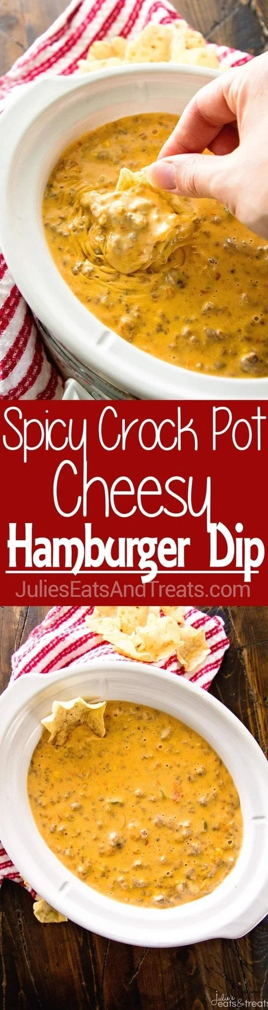 Spicy Crock Pot Cheesy Hamburger Dip ~ The BEST Cheese Dip Made in Your Slow Cooker! Perfect for a Party, Game Day or Just Because!