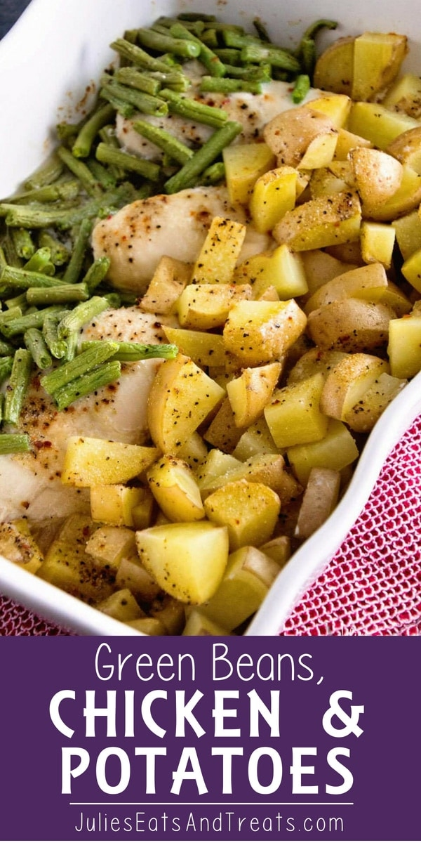 Green Beans, Chicken & Potatoes ~ One Pan Wonder Dinner That Will Be a Hit With Your Family! #dinner #chicken Visit julieseatsandtreats.com for more easy, family, friendly recipes and stress-free dinner time! #familydinner @julieseats