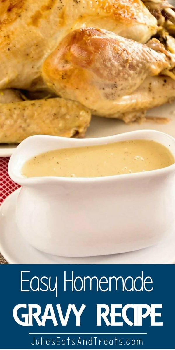 Easy Homemade Gravy Recipe ~ Delicious Homemade Turkey Gravy that Anyone Can Make! #homemade #gravy Visit julieseatsandtreats.com for more easy, family, friendly recipes and stress-free dinner time! #familydinner @julieseats