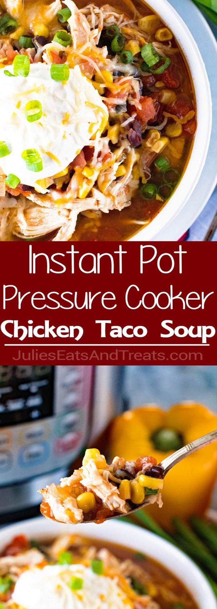 {Instant Pot} Pressure Cooker Chicken Taco Soup ~ Quick, Easy Homemade Taco Soup with Shredded Chicken! Warm Up with a Big Bowl of this Taco Soup Made in Your Pressure Cooker!