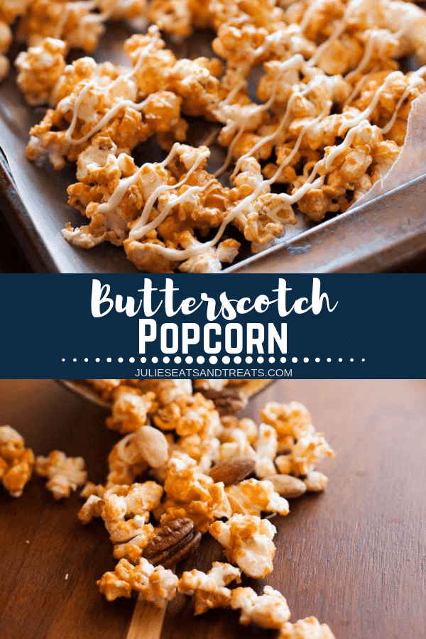 Got the munchies? Whip up this super easy Butterscotch Popcorn for a yummy treat! Only a few ingredients and no baking. You'll be eating this whenever you are craving an easy sack recipe! #popcorn #butterscotch