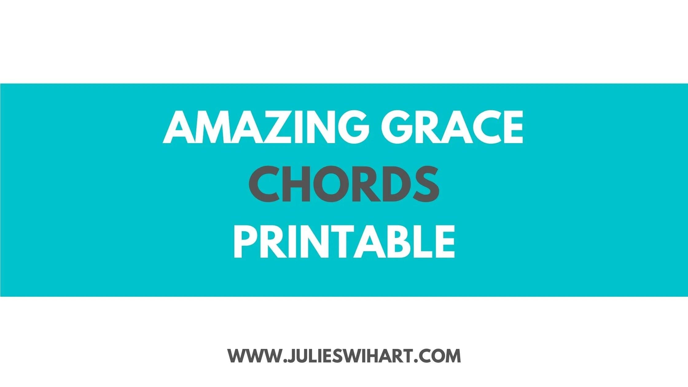 Amazing Grace Chords Printable