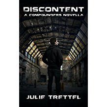 Discontent by Julie Trettel