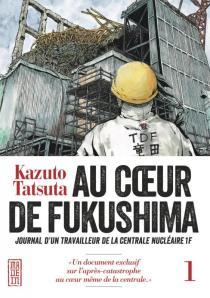 Au coeur de Fukushima 2
