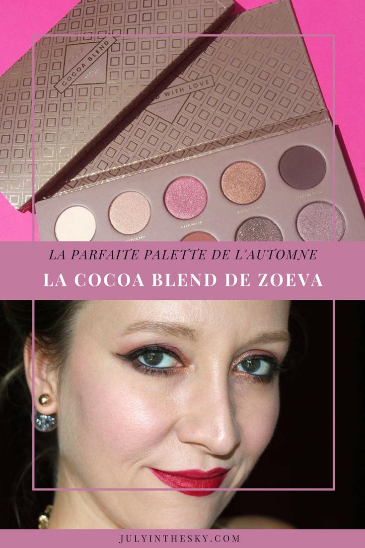 blog beauté cocoa blend zoeva make up automne avis test swatch