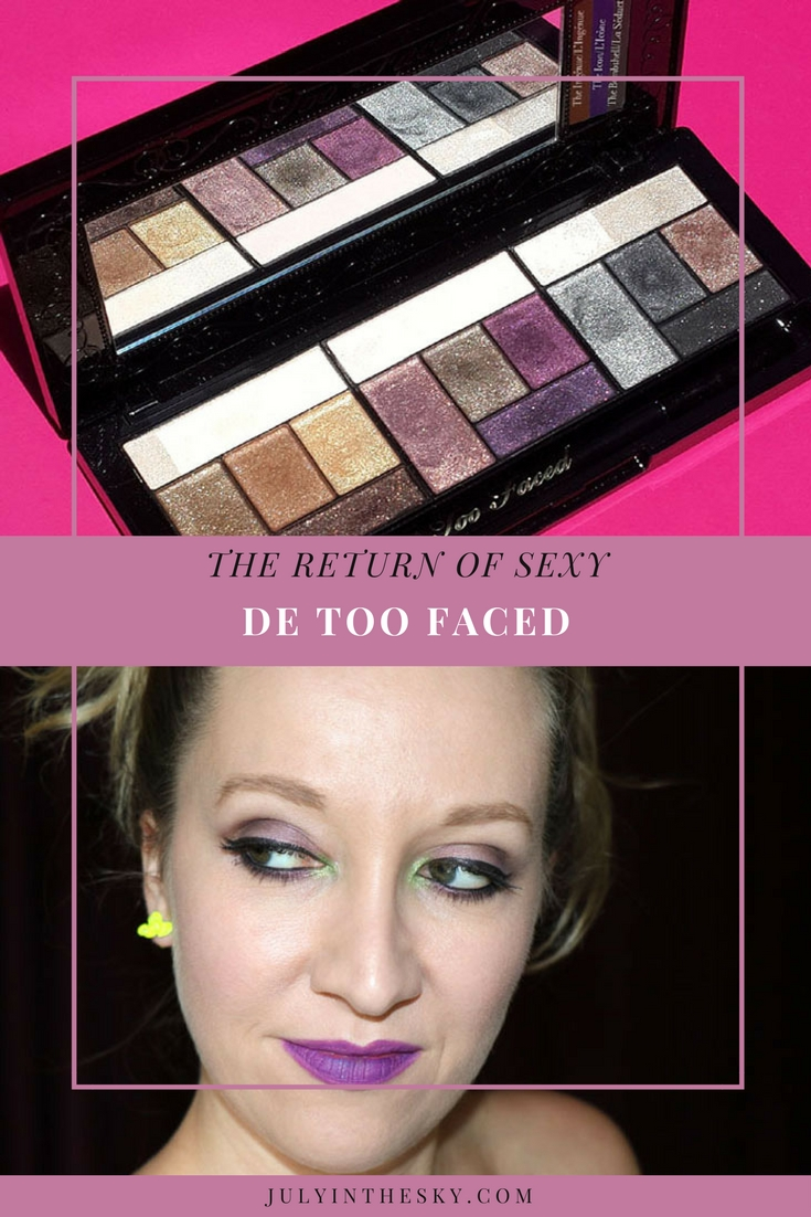 blog beauté palette the return of sexy de too faced avis test