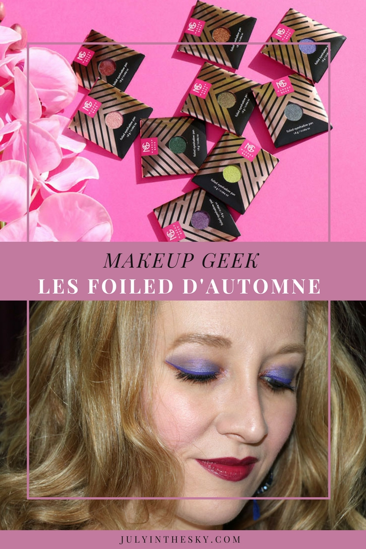 blog beauté makeup geek foiled extansion set 2016