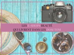 blog beauté livraison frais expédition dom tom
